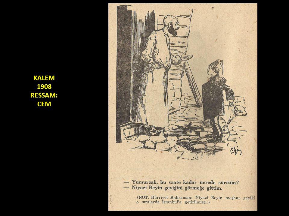 KALEM 1908 RESSAM: CEM
