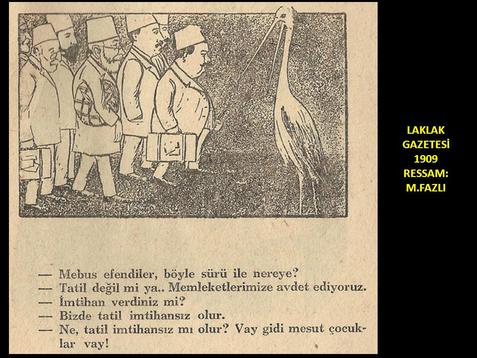 LAKLAK GAZETESİ 1909 RESSAM: M.FAZLI