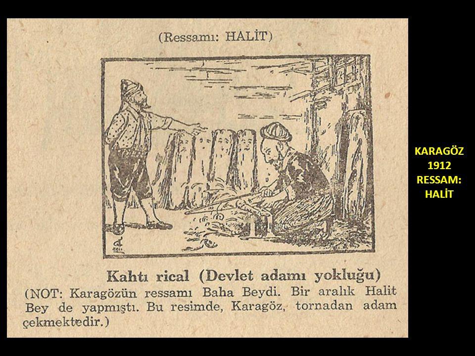 KARAGÖZ 1912 RESSAM: HALİT