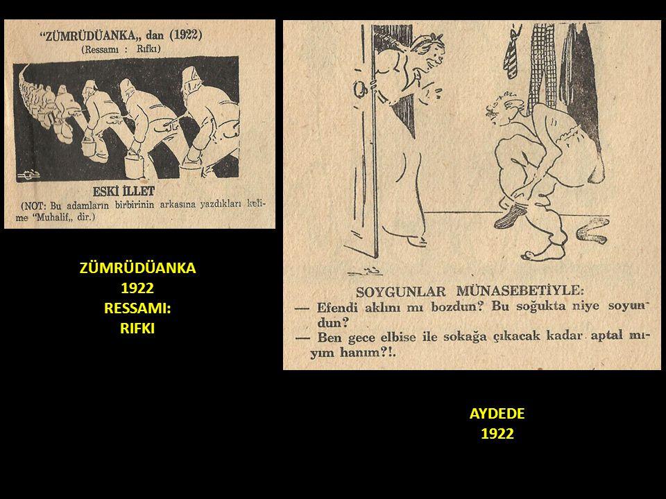 ZÜMRÜDÜANKA 1922 RESSAMI: RIFKI AYDEDE 1922