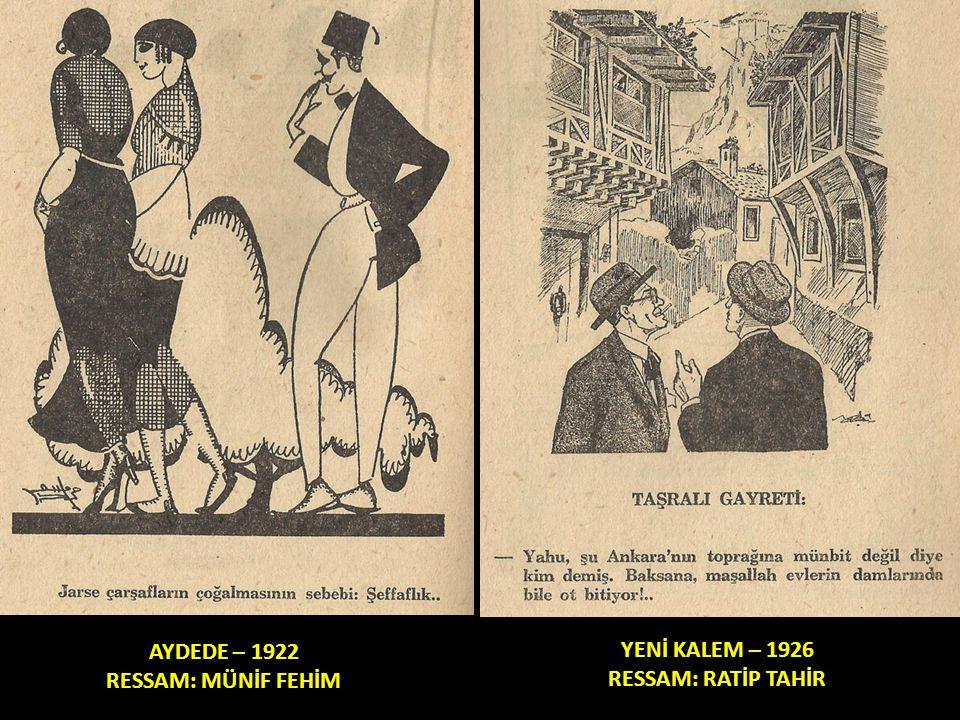 AYDEDE – 1922 RESSAM: MÜNİF FEHİM YENİ KALEM – 1926 RESSAM: RATİP TAHİR