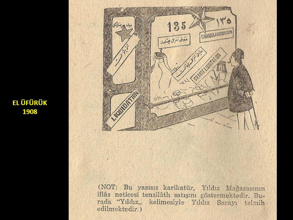 EL ÜFÜRÜK 1908
