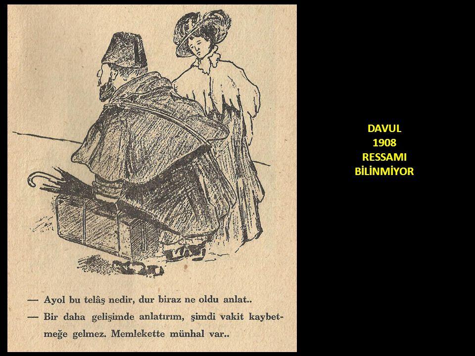 DAVUL 1908 RESSAMI BİLİNMİYOR