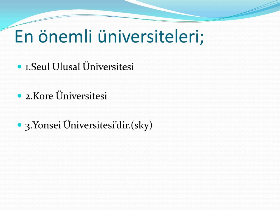 En önemli üniversiteleri;
