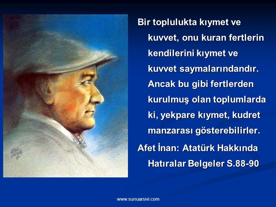 Afet İnan: Atatürk Hakkında Hatıralar Belgeler S.88-90