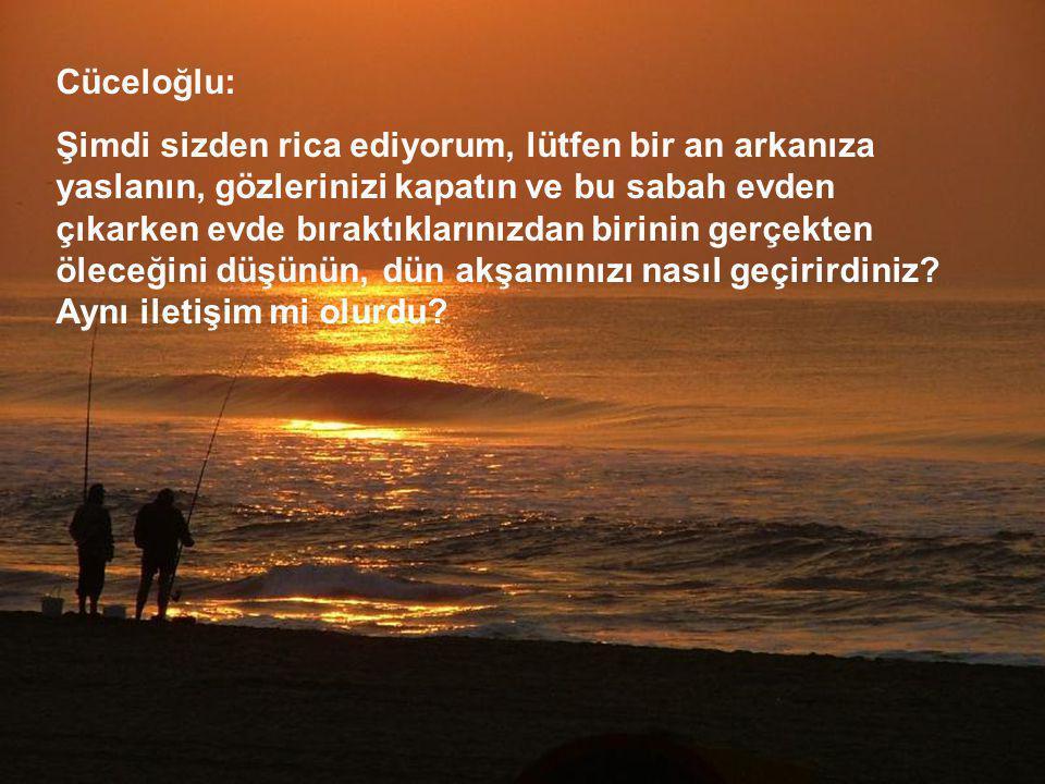 Cüceloğlu: