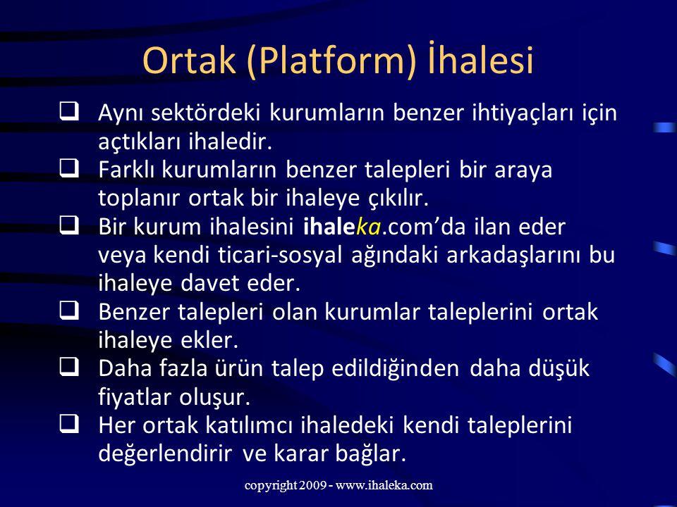 Ortak (Platform) İhalesi