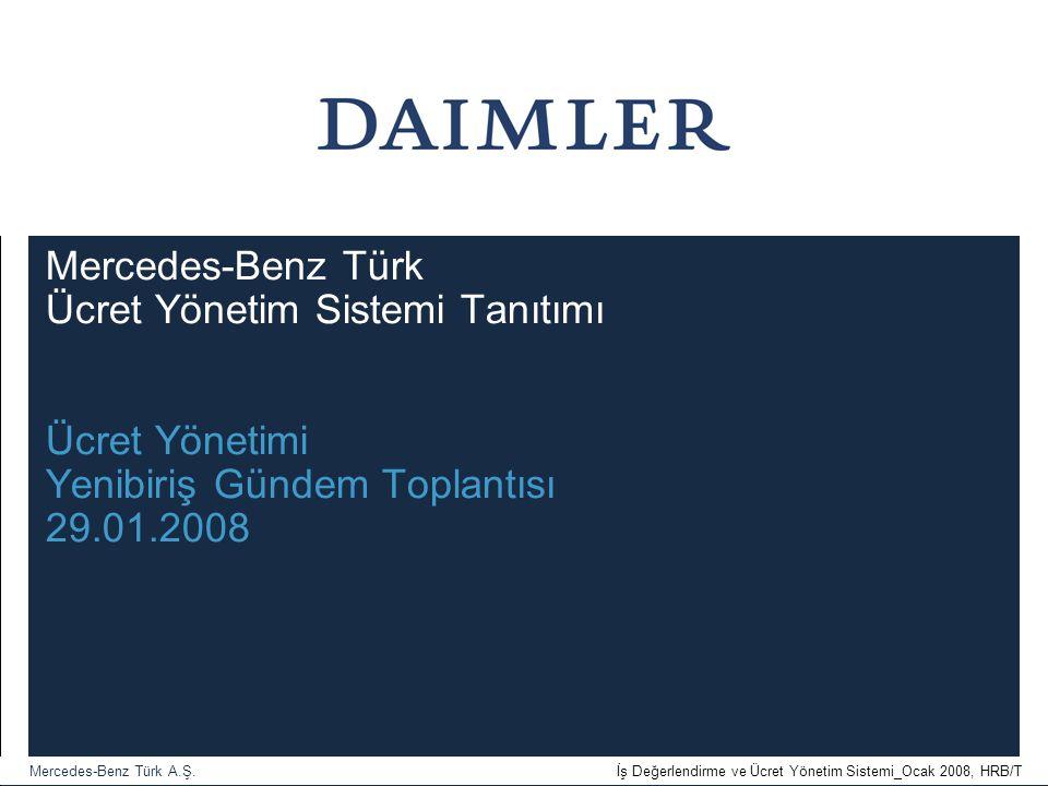 Mercedes-Benz Türk Ücret Yönetim Sistemi Tanıtımı