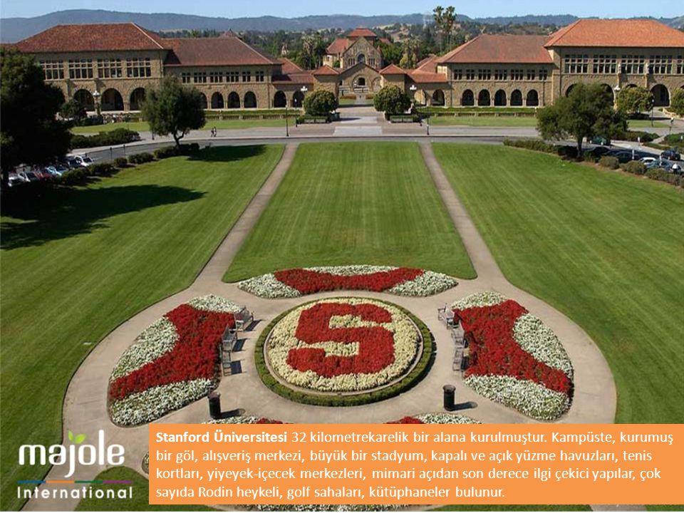 Stanford Üniversitesi 32 kilometrekarelik bir alana kurulmuştur