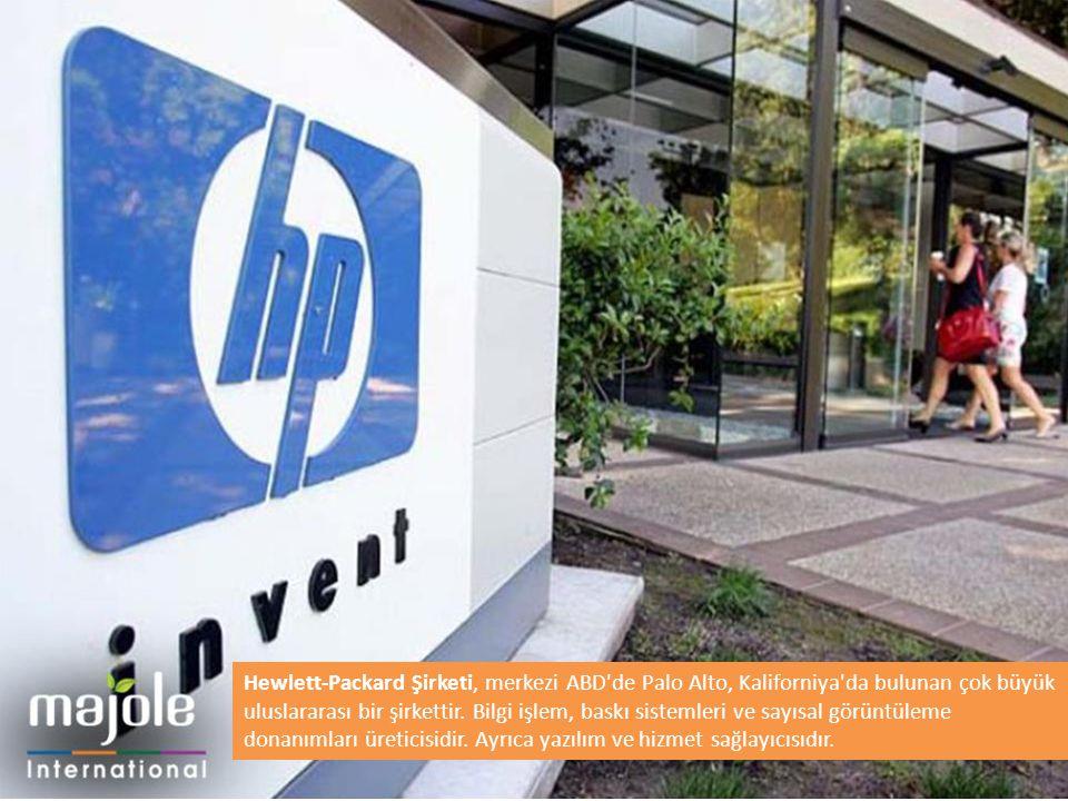Hewlett-Packard Şirketi, merkezi ABD de Palo Alto, Kaliforniya da bulunan çok büyük uluslararası bir şirkettir.