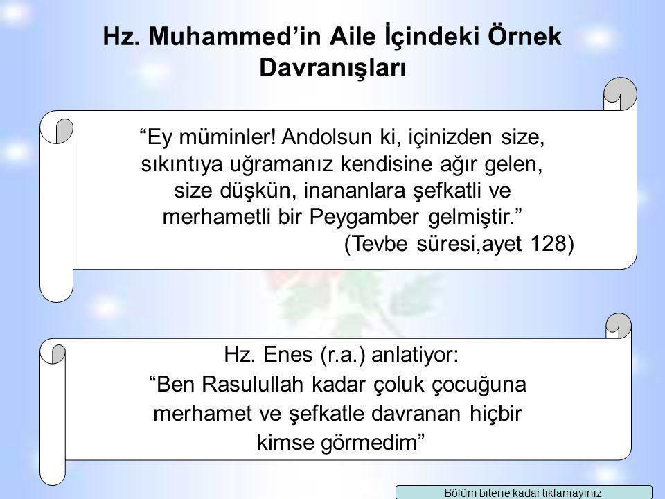 Hz. Muhammed'in Aile İçindeki Örnek Davranışları