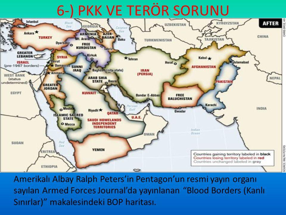 6-) PKK VE TERÖR SORUNU