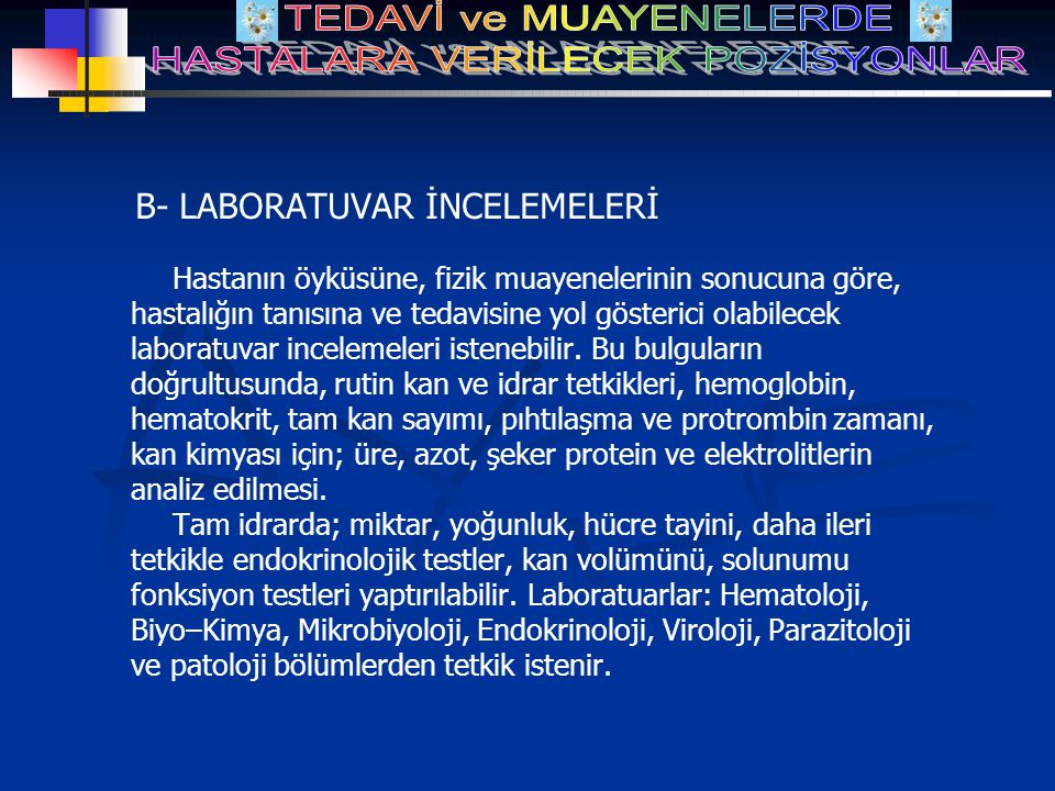 B- LABORATUVAR İNCELEMELERİ
