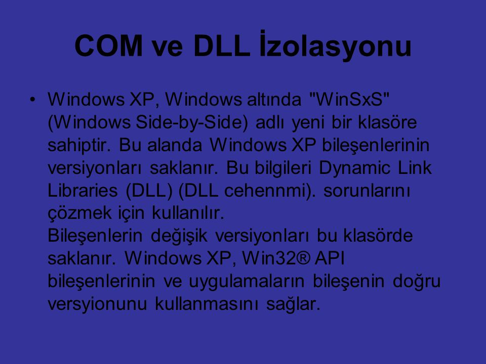 COM ve DLL İzolasyonu