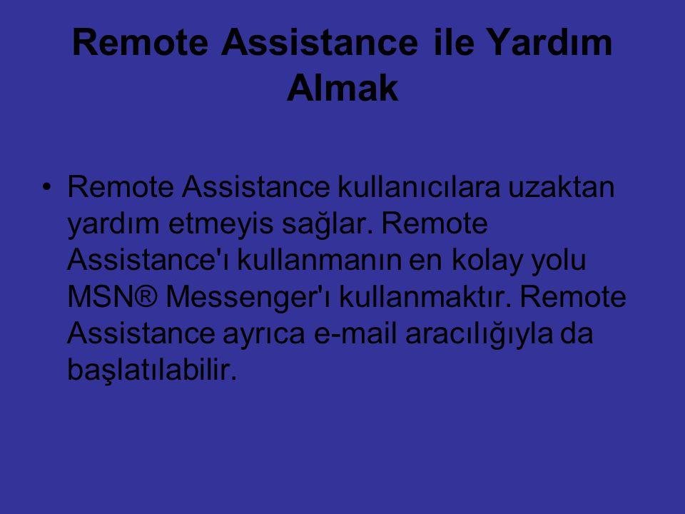 Remote Assistance ile Yardım Almak