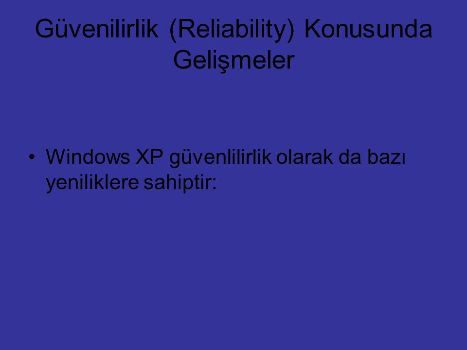 Güvenilirlik (Reliability) Konusunda Gelişmeler