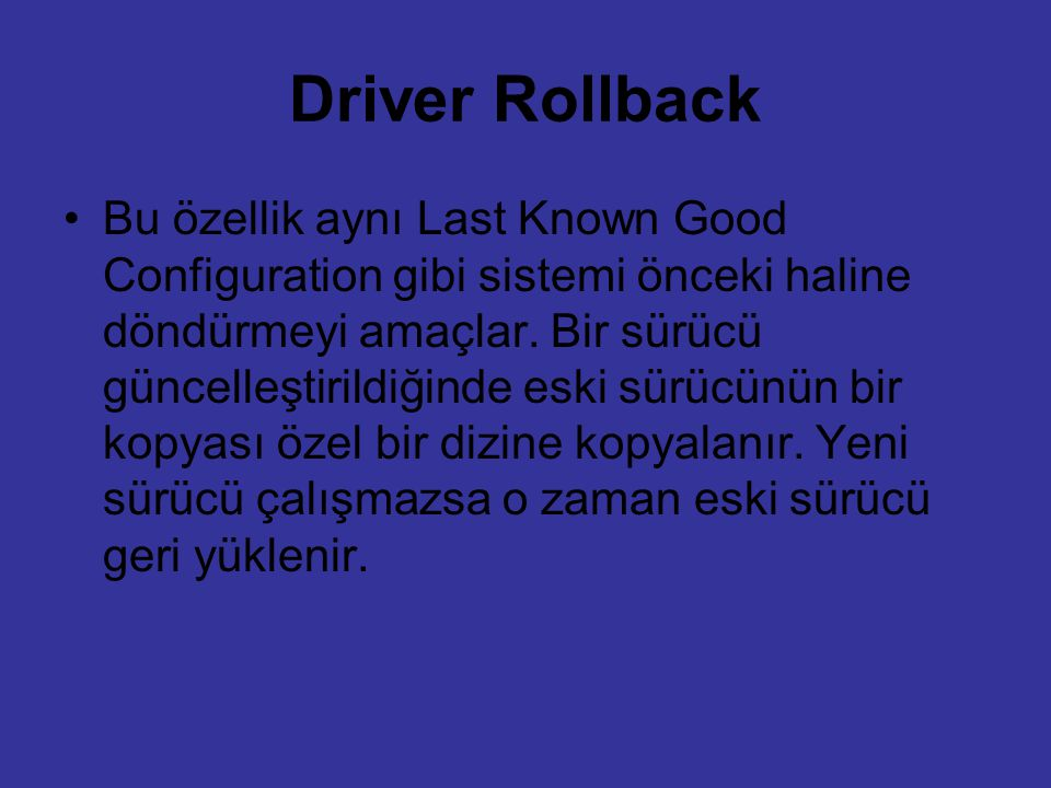 Driver Rollback