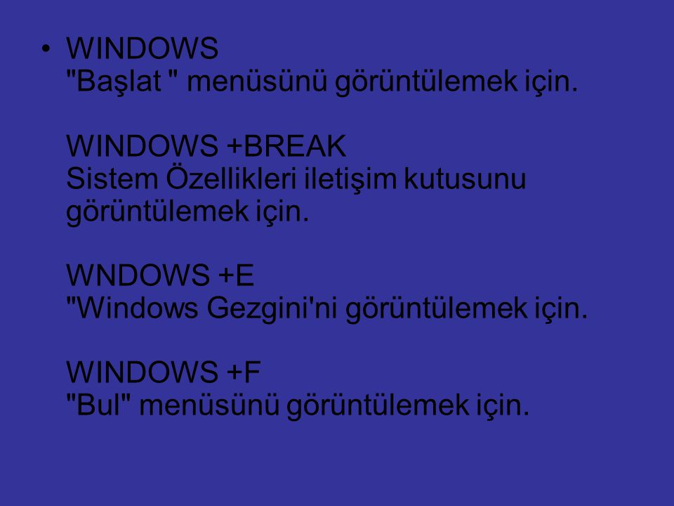 WINDOWS Başlat menüsünü görüntülemek için