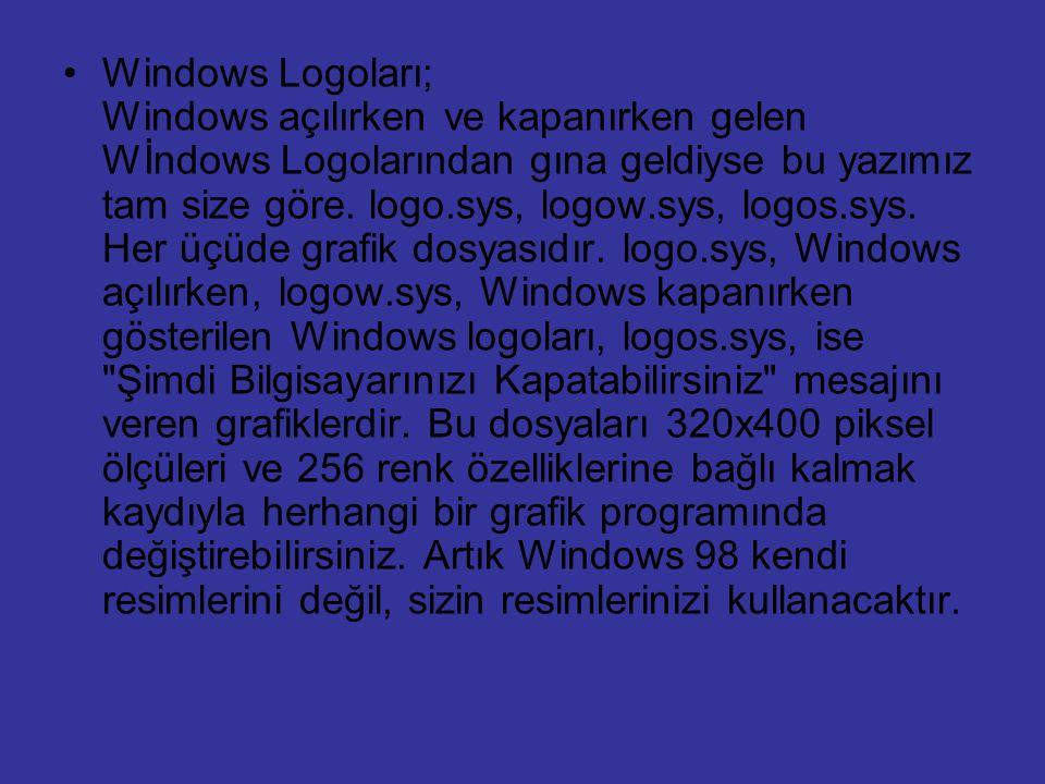 Windows Logoları; Windows açılırken ve kapanırken gelen Wİndows Logolarından gına geldiyse bu yazımız tam size göre.