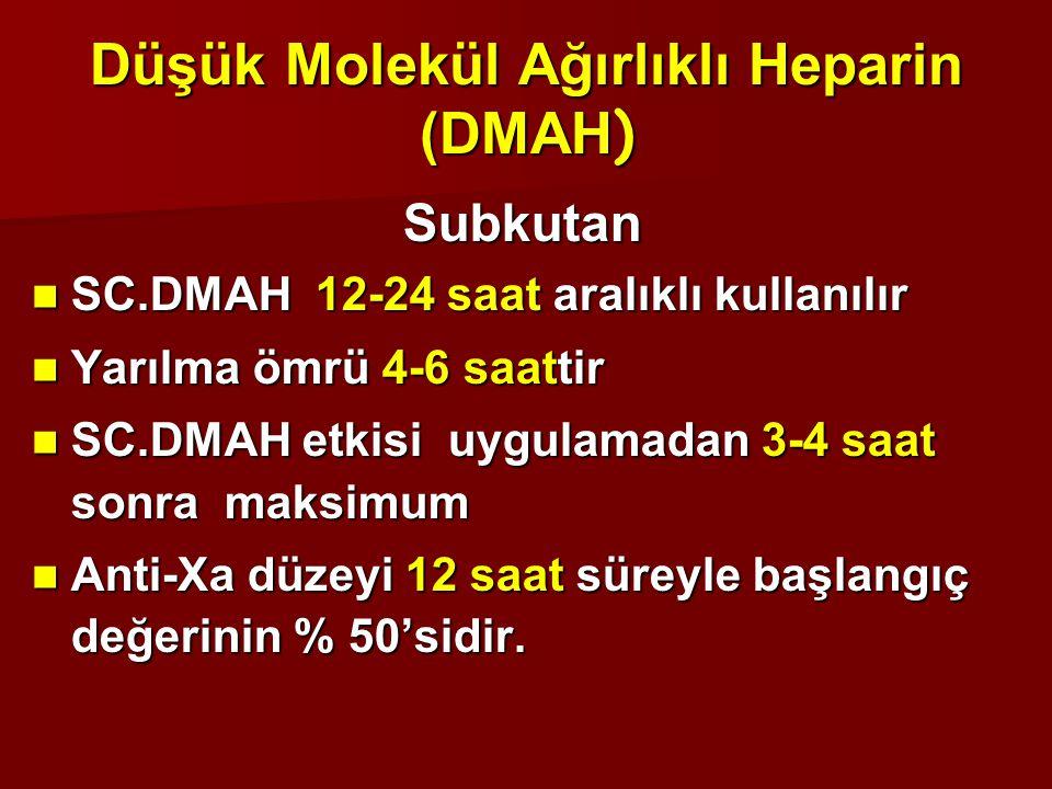 Düşük Molekül Ağırlıklı Heparin (DMAH)