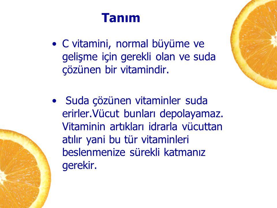 Tanım C vitamini, normal büyüme ve gelişme için gerekli olan ve suda çözünen bir vitamindir.