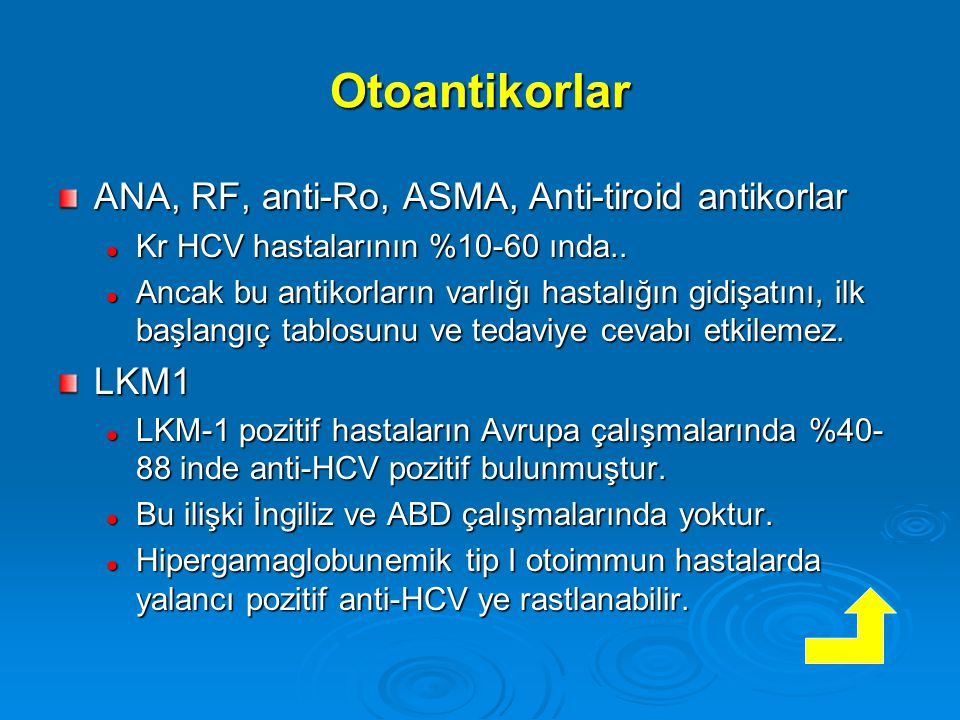 Otoantikorlar ANA, RF, anti-Ro, ASMA, Anti-tiroid antikorlar LKM1