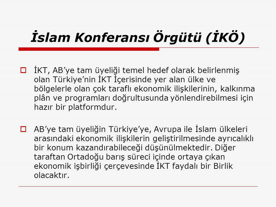 İslam Konferansı Örgütü (İKÖ)