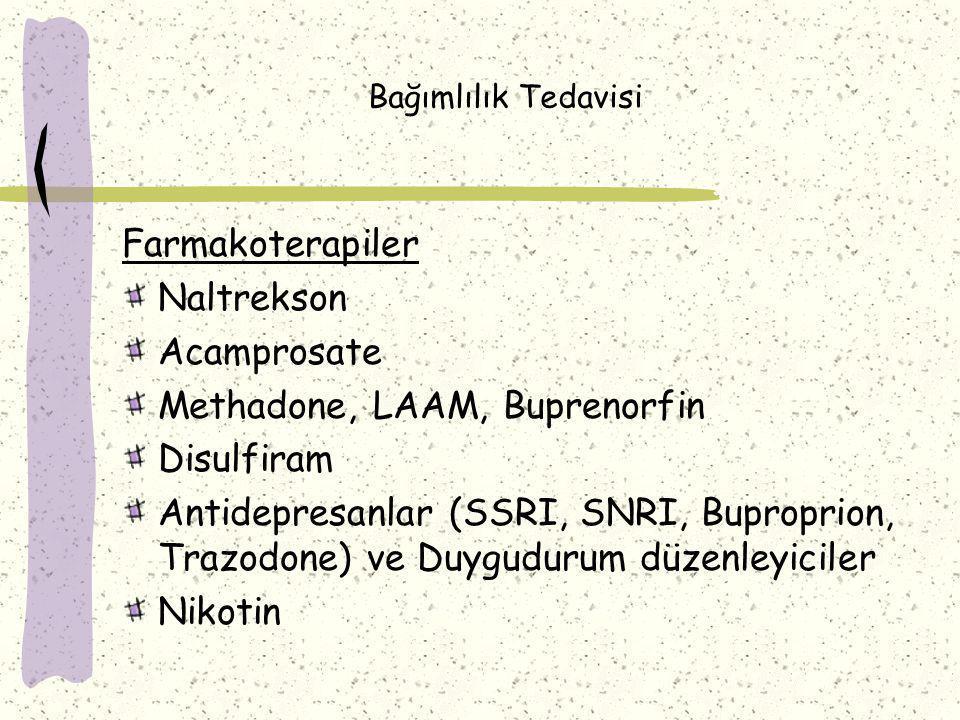 Methadone, LAAM, Buprenorfin Disulfiram