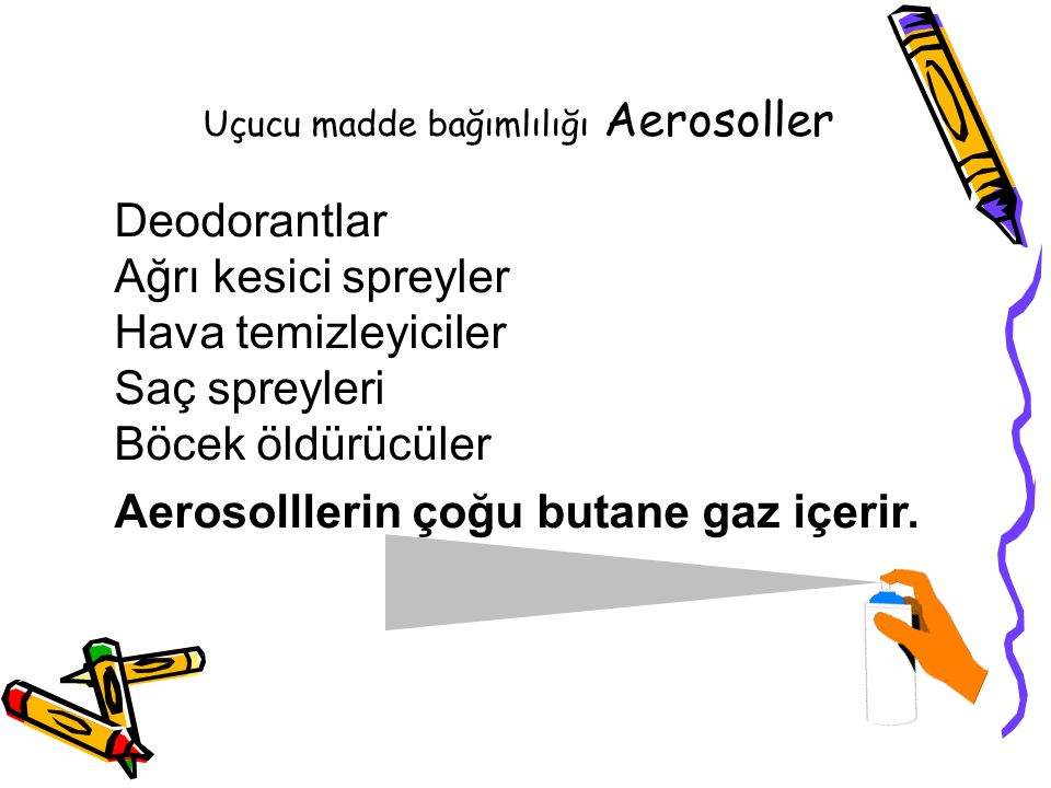 Uçucu madde bağımlılığı Aerosoller