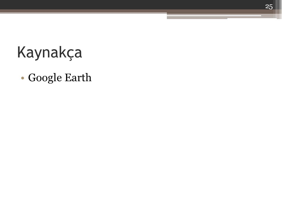 Kaynakça Google Earth