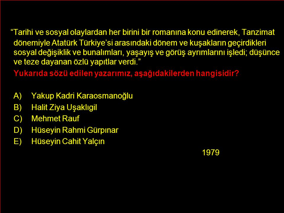 Tarihi ve sosyal olaylardan her birini bir romanına konu edinerek, Tanzimat dönemiyle Atatürk Türkiye'si arasındaki dönem ve kuşakların geçirdikleri sosyal değişiklik ve bunalımları, yaşayış ve görüş ayrımlarını işledi; düşünce ve teze dayanan özlü yapıtlar verdi.