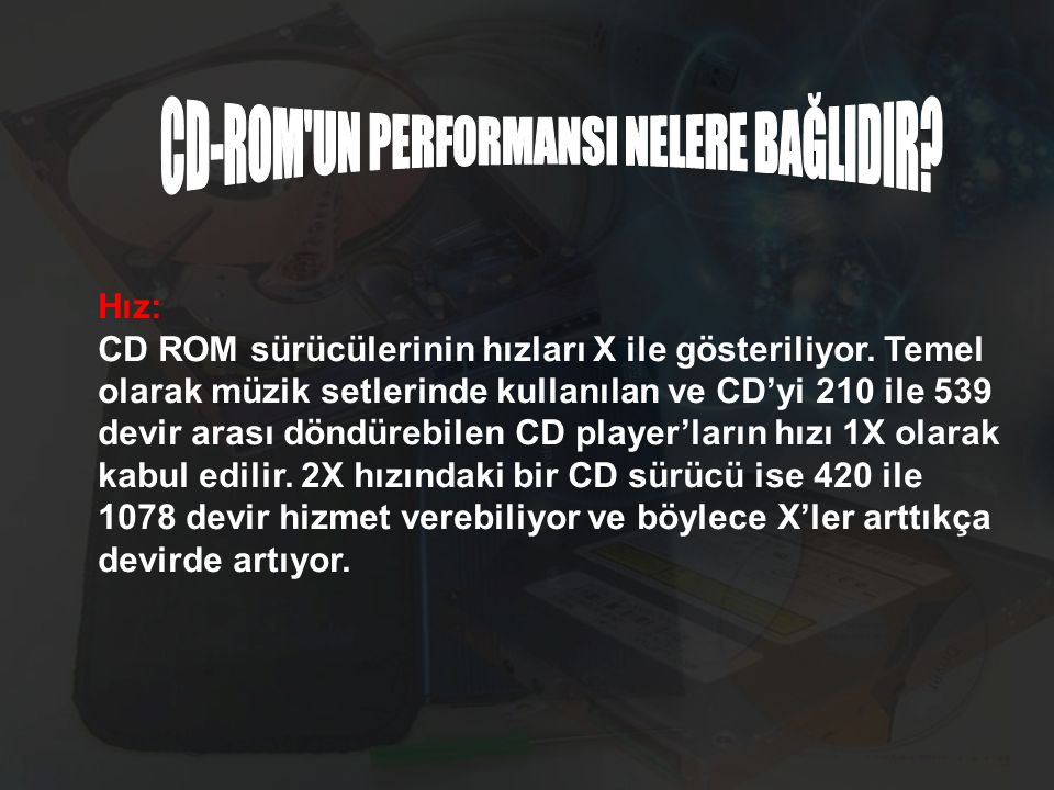 CD-ROM UN PERFORMANSI NELERE BAĞLIDIR