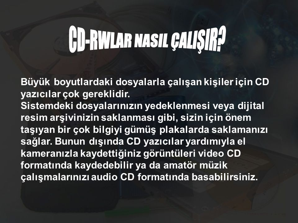 CD-RWLAR NASIL ÇALIŞIR