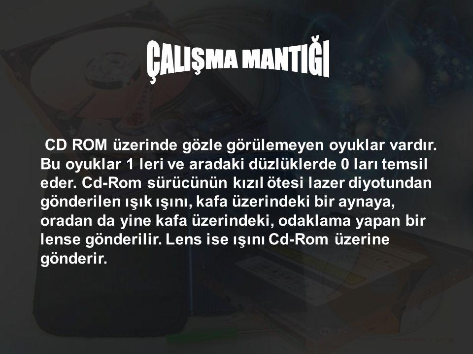 ÇALIŞMA MANTIĞI