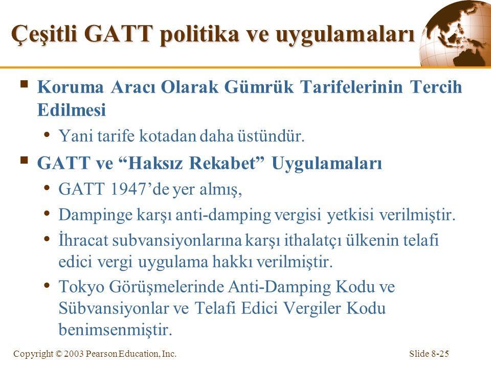 Çeşitli GATT politika ve uygulamaları