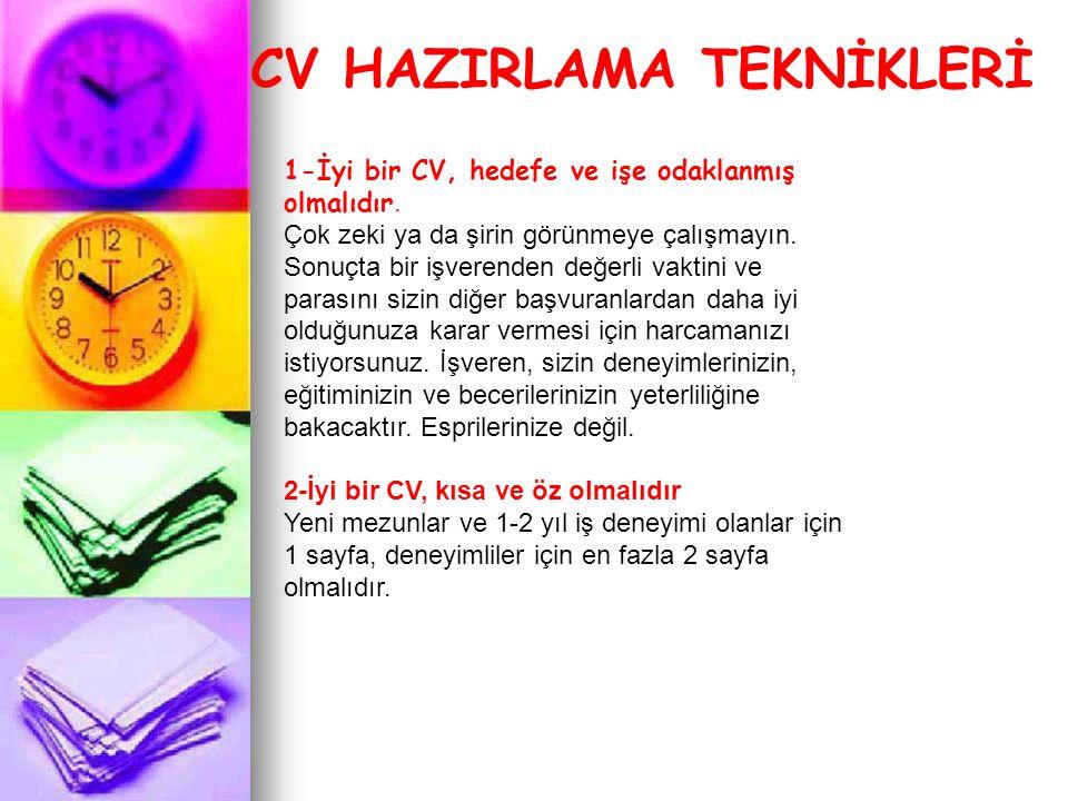 CV HAZIRLAMA TEKNİKLERİ