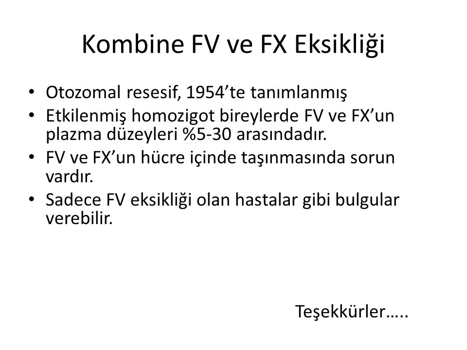 Kombine FV ve FX Eksikliği
