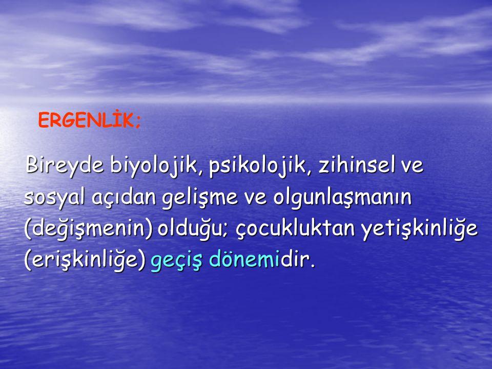 ERGENLİK;