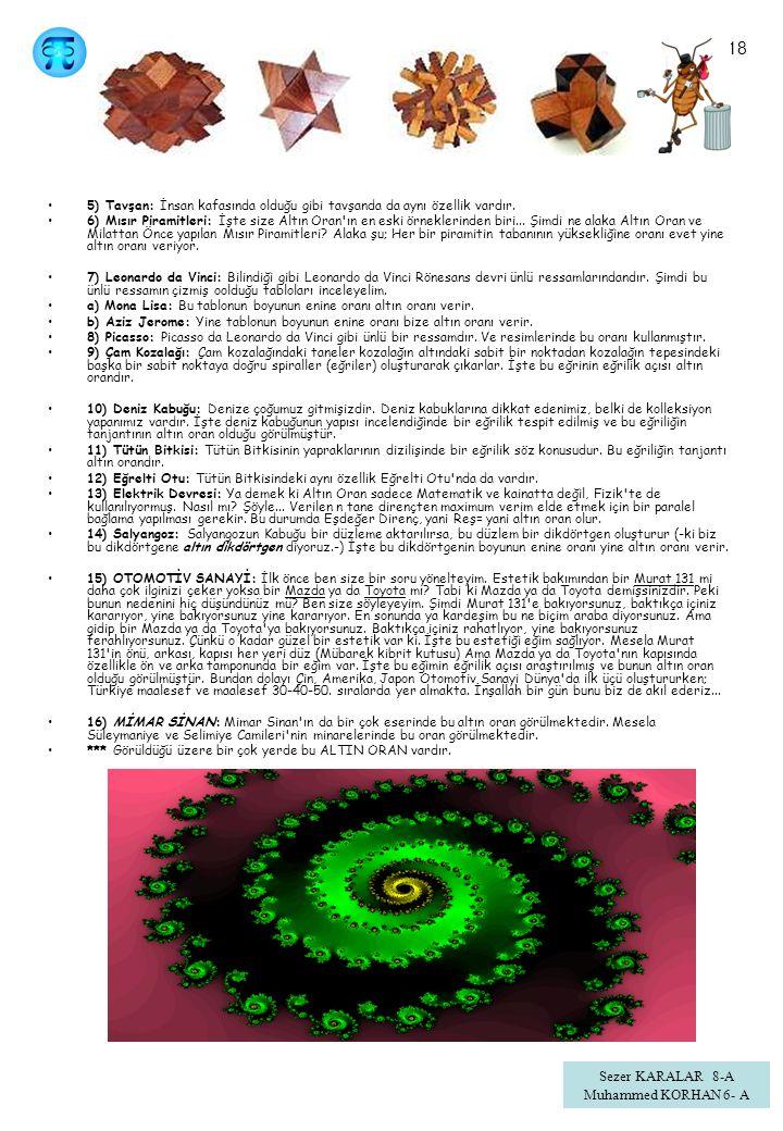 18 Sezer KARALAR 8-A Muhammed KORHAN 6- A