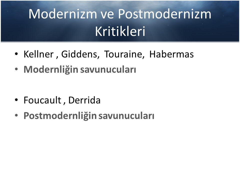 Modernizm ve Postmodernizm Kritikleri