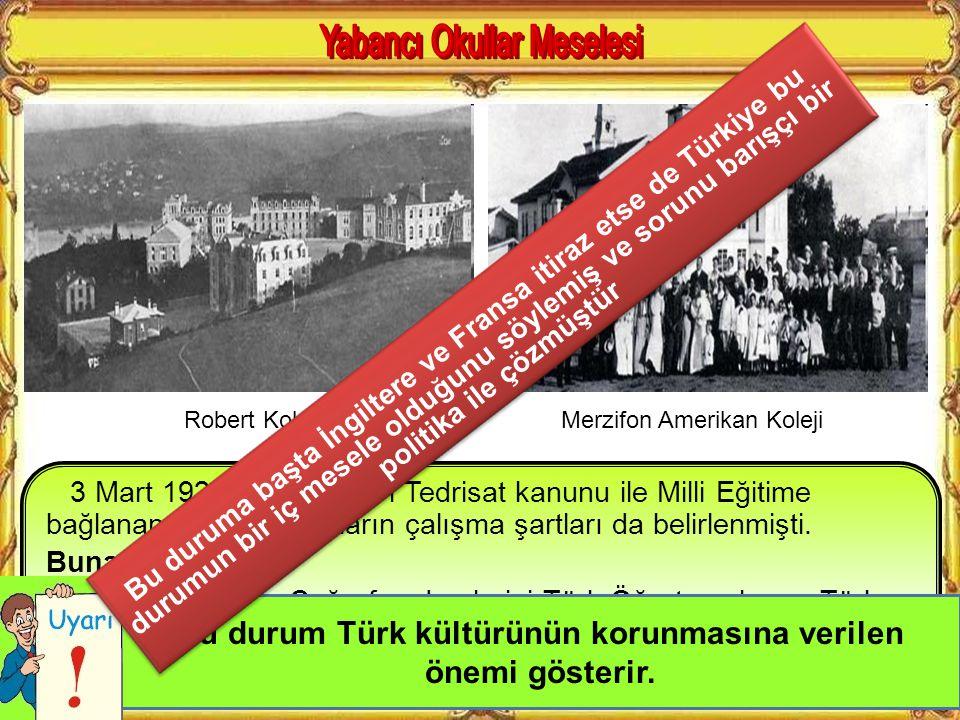 Bu durum Türk kültürünün korunmasına verilen önemi gösterir.