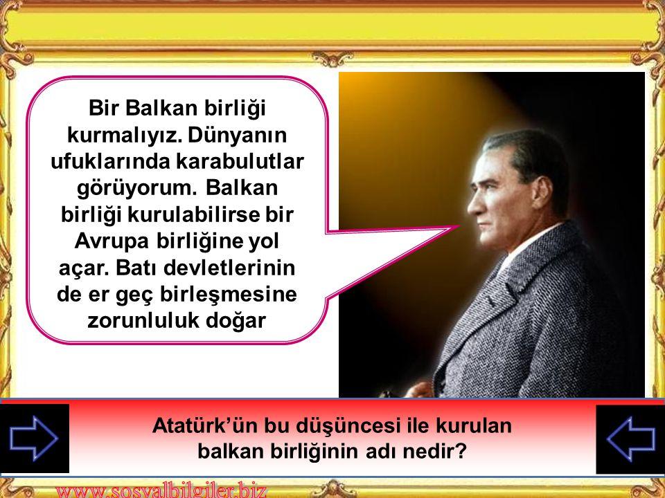 Bir Balkan birliği kurmalıyız