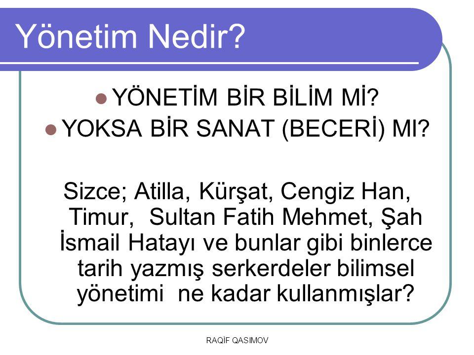 YOKSA BİR SANAT (BECERİ) MI