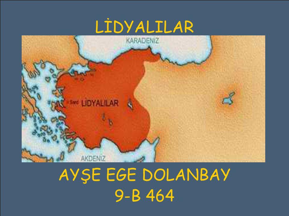 LİDYALILAR AYŞE EGE DOLANBAY 9-B 464