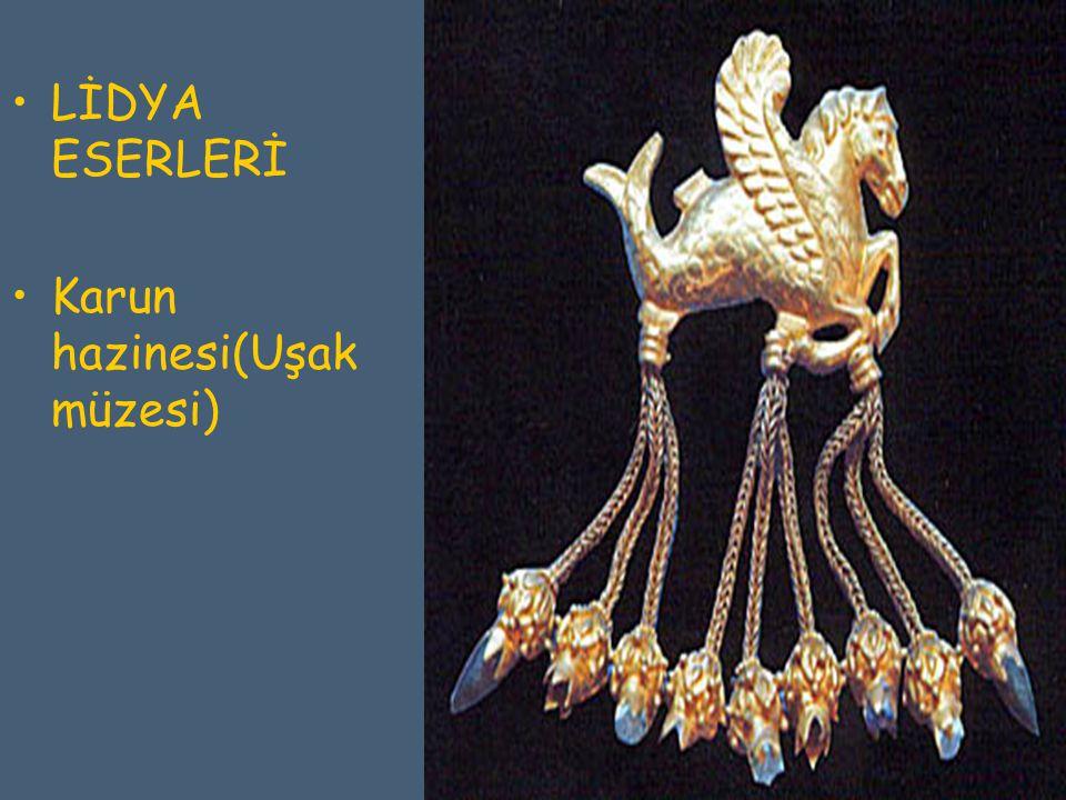 LİDYA ESERLERİ Karun hazinesi(Uşak müzesi)