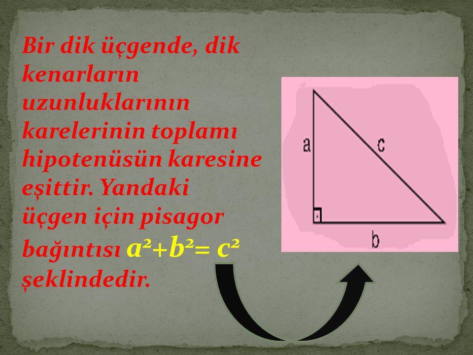 Bir dik üçgende, dik kenarların uzunluklarının