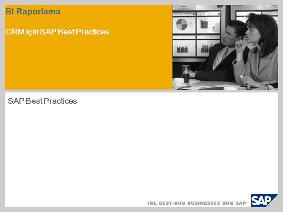 BI Raporlama CRM için SAP Best Practices