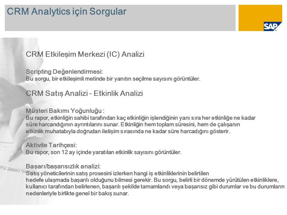 CRM Analytics için Sorgular