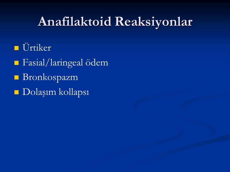 Anafilaktoid Reaksiyonlar