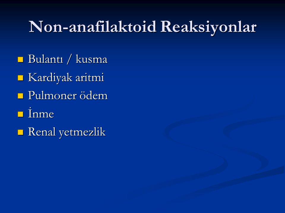 Non-anafilaktoid Reaksiyonlar